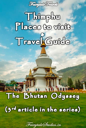Travel guide to Thimphu, Bhutan
