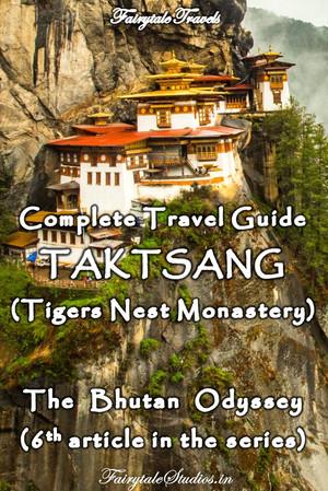 A guide to Taktsang monastery, Paro, Bhutan