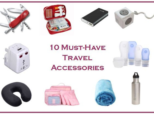 10 Must Have Travel Accessories