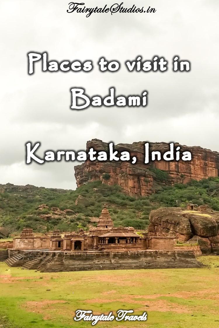 Places to visit in Badami, Karnataka - India