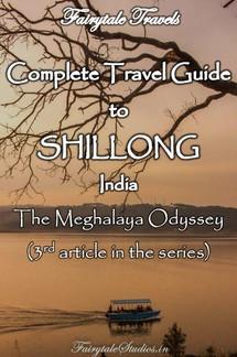 Shillong Travel Guide, Meghalaya