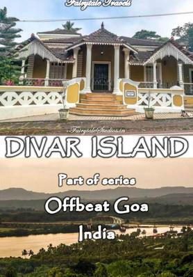 Travel guide to Divar Island, Goa - India