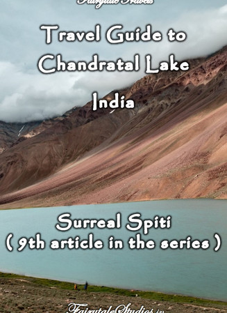 Travel guide to Chandratal lake, Spiti Valley - Himachal Pradesh, India