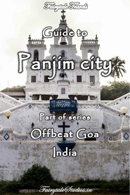 Travel guide to Panjim, Goa - India