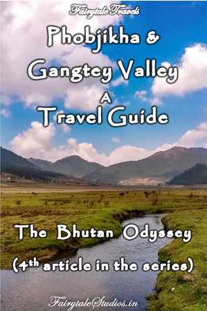 Travel guide to Phobjikha Valley, Bhutan