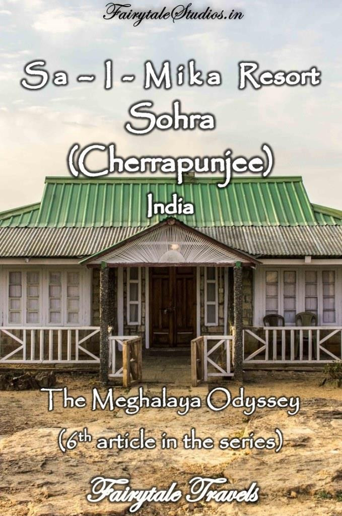 6th article of the series, we recommend Sa-I-Mika resort as a place of stay in Cherrapunji