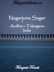 Nagarjuna Sagar Dam in Andhra-Telangana