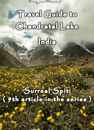 Travel guide to Chandratal lake, Spiti Valley - Himachal Pradesh, India