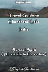 Travel guide to Chandratal Lake, Spiti valley, Himachal pradesh, India