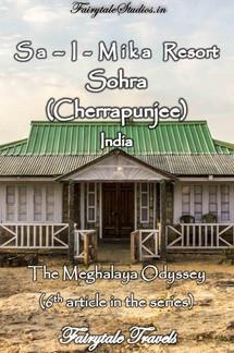 Sa-i-mika resort, Cherrapunjee (Sohra), Meghalaya