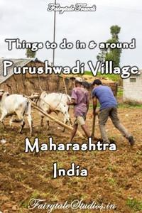 Things to do in and around Purushwadi, Maharashtra - India