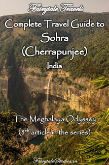 Cherrapunjee (Sohra) Travel Guide, Meghalaya