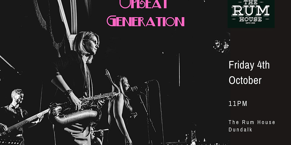 Upbeat Generation live in The Rum House