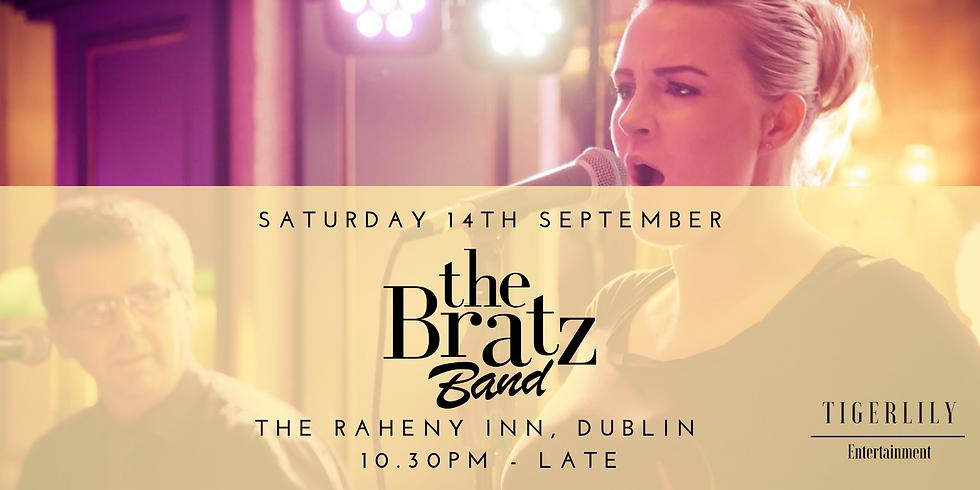 The Bratz Band Live in The Raheny Inn