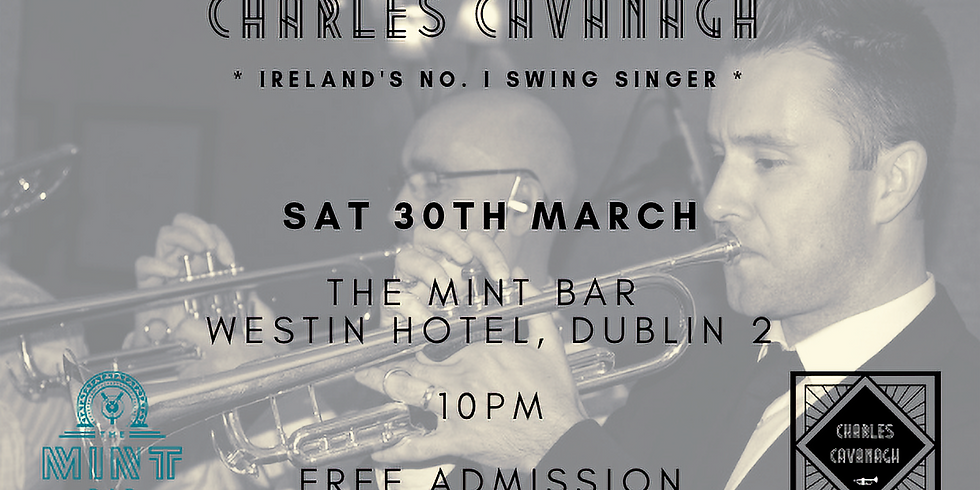 Charles Cavanagh Swing Band live in The Mint