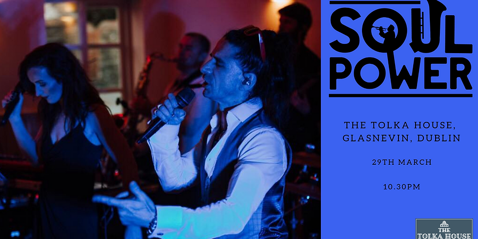 SoulPower live in Tolka House