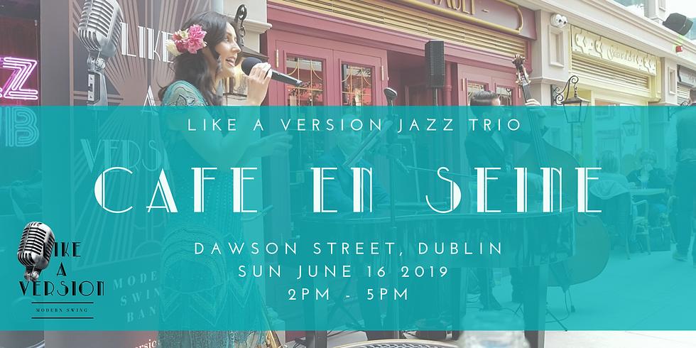 Jazz Trio in Cafe En Seine (Sunday Brunch)