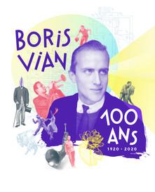 Centenaire de Boris Vian.  Et voici qu'il eût 100 ans ! Découvrez tous les événements programmés par la Cohérie Boris Vian pour célébrer ce centenaire.