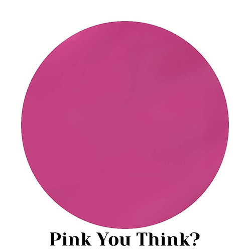 Pink You Think? 15ml