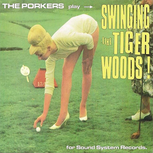 Download MP3 The Porkers - Swinging Like Tiger Woods
