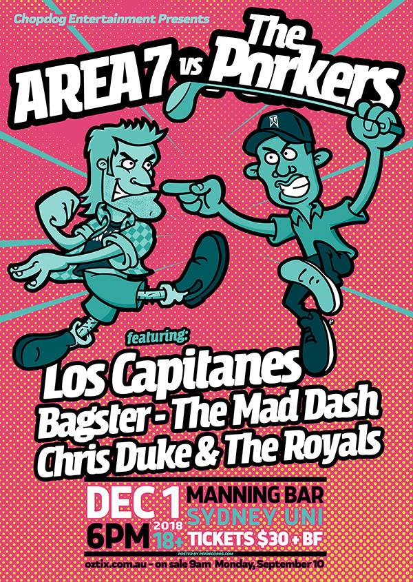 The Porkers, Area 7, with Los Capitanes + more ! The biggest ska-punk event ever held in Australia ! Tickets on sale now oztix.com.au