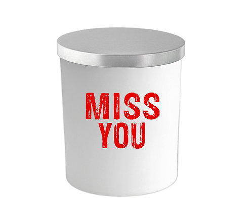 MISS YOU CANDLE