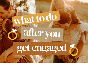 WHAT TO DO FIRST WHEN YOU ARE NEWLY ENGAGED