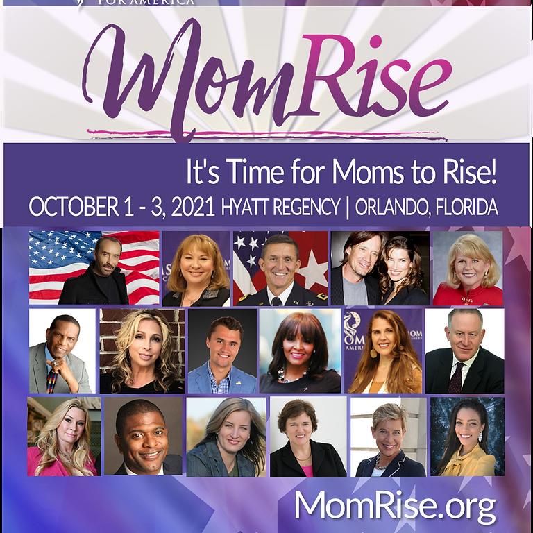 Moms for America Presents: MomRise