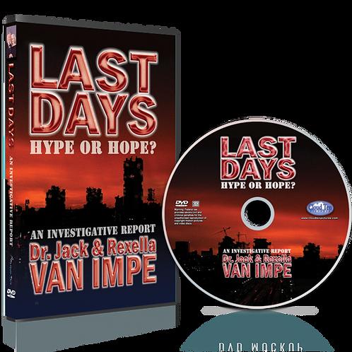 Last Days: Hype or Hope (DVD)