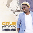 Praises Heard by Dale Anthony