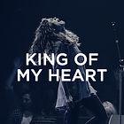 King of My Heart (Bethel Live) - Steffan