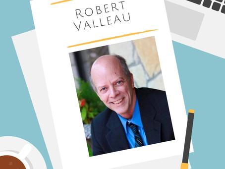 Robert Valleau Q & A