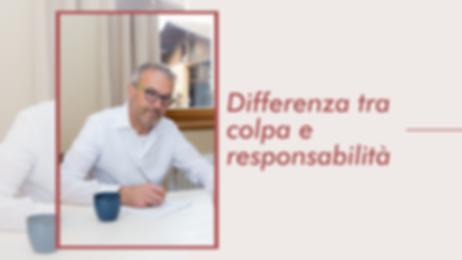 Differenza tra colpa e responsabilità