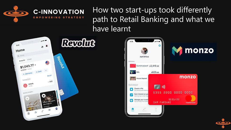 How two start-ups took differently path to Retail Banking and what we learnt
