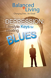 DEPRESSION:  LIFESTYLE KEYS FOR BEATING THE BLUES