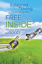 FREE ON THE INSIDE: CHANGING BAD HABITS TO GOOD