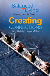 CREATING CONNECTIONS: WHY RELATIONSHIPS MATTER