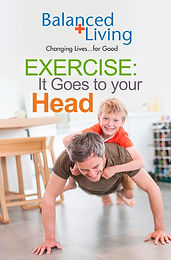 EXERCISE: IT GOES TO YOUR HEAD