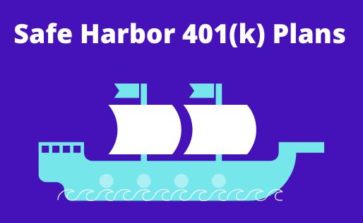 Safe Harbor 401(k) Plans
