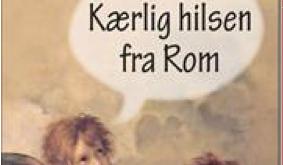 Kærlig hilsen fra Rom
