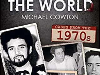 Murders That Shocked The World - 70s by Michael Cowton