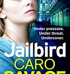 Jailbird by Caro Savage
