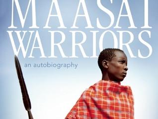 The Last Maasai Warriors by Wilson Meikuaya, Jackson Ntirkana and Susan McClelland.