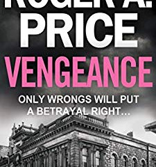 Vengeance (Badge and the Pen #2) by Roger A. Price