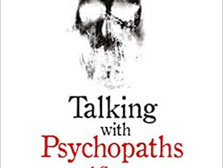 Talking with Psychopaths and Savages: A Journey into the Evil Mind by Christopher Berry-Dee