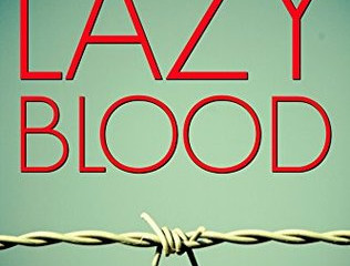 Lazy Blood by Ross Greenwood