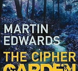 The Cipher Garden by Martin Edwards