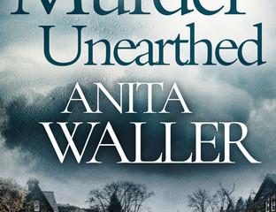 Murder Unearthed by Anita Waller