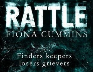 Rattle: (The Bone Collector, #1) by Fiona Cummins.