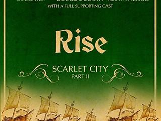 Rise - Scarlet City - Part II: An Audible Original Drama (Der König der purpurnen Stadt - Das ungekü